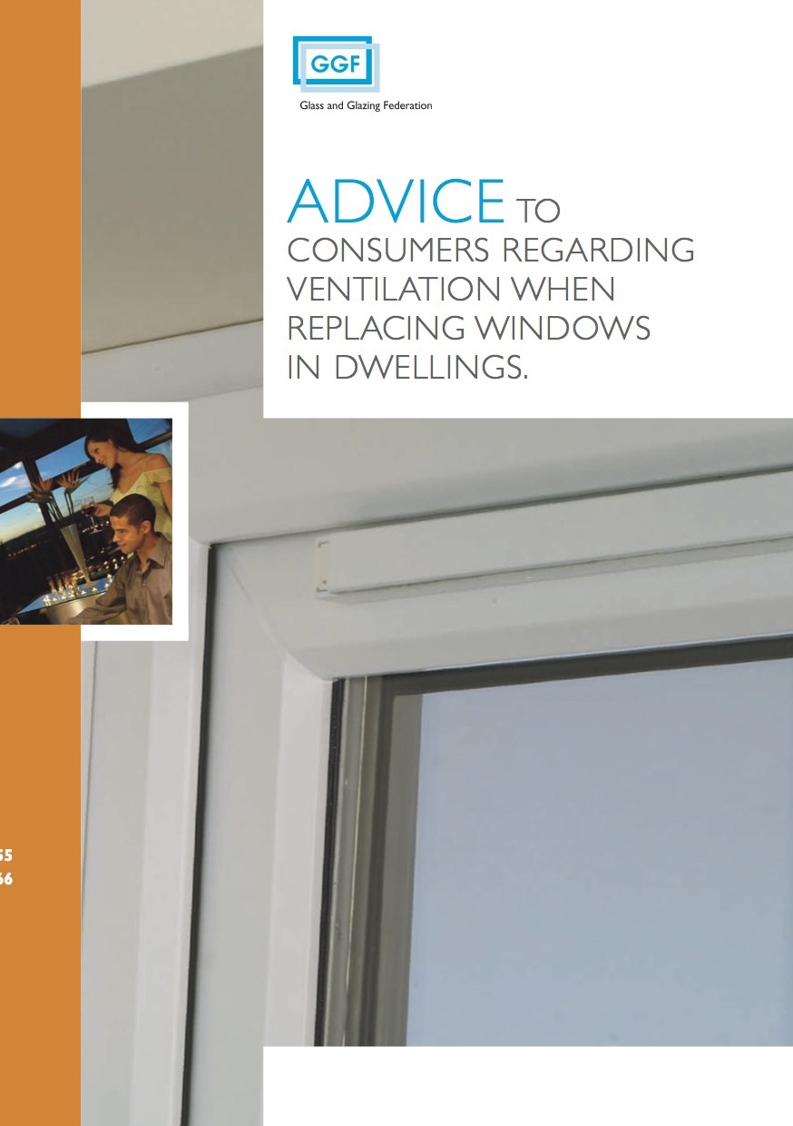 GGF Leaflet -  Advice to consumers regarding ventilation when replacing windows in dwellings